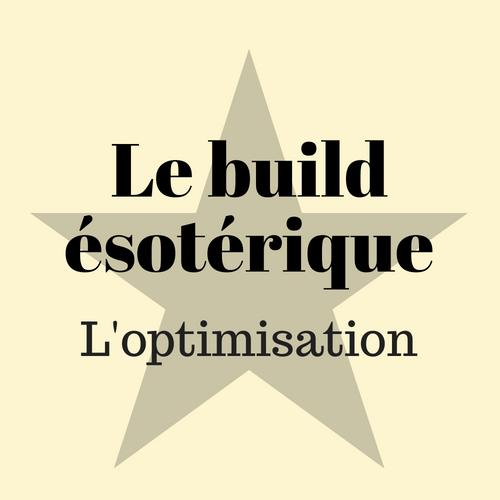 Le buid ésotérique : l'optimisation