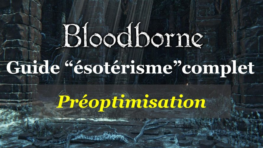 Bloodborne : préoptimisation du build ésotérique via des runes top tier et des gemmes maudites ésotériques de base. #bloodborne #fromsoftware #GuiDaFunkyMan #guide #walkthrough #buildésotérique