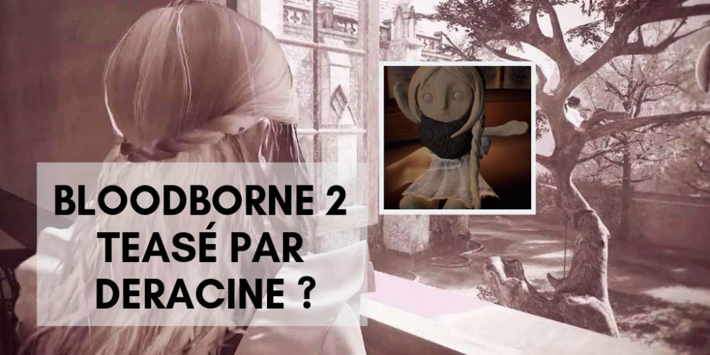 Bloodborne 2 teasé par Déraciné ? #bloodborne2 #bloodborne #déraciné #fromsoftware #teasing #teaser