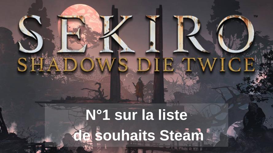 Sekiro : Shadows Die Twice, Numéro 1 sur la liste de souhaits Steam