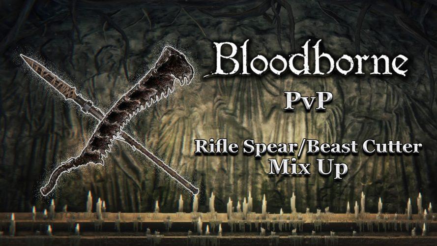 Bloodborne PvP Montage : Rifle Spear/Beast Cutter Mixup #Bloodborne #FromSoftware #BloodbornePvP #BloodborneRifleSpear #BloodborneBeastCutter #GuiDaFunkyMan #YouTube #