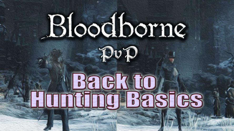 Bloodborne PvP : Back To Hunting Basics #GuiDaFunkyMan #Bloodborne #FromSoftware #BloodbornePvP #RifleSpearPvP #BeastClawPvP #BeastClaw #GriffeDeMonstre #BloodbornePvPFR