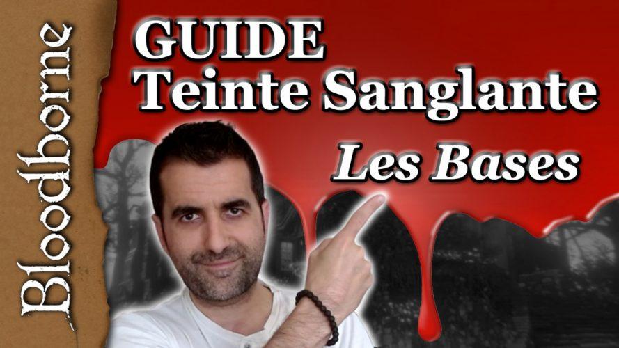 Découvrez les bases de la teinte sanglante sur Bloodborne, grâce à ce guide FR.
